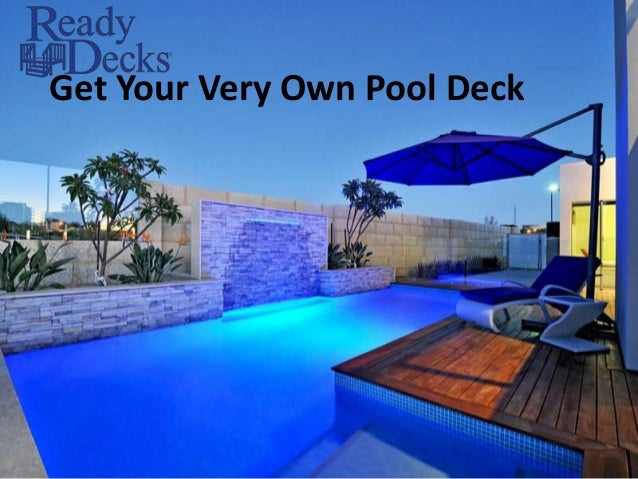 Get Your Very Own Pool Deck