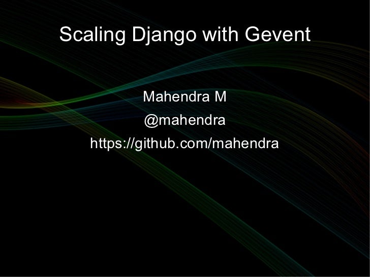 Scaling Django with gevent