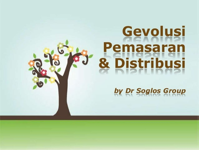 Gevolusi Pemasaran & Distribusi by Dr Soglos Group Click here to download this powerpoint template : Colorful Pastel Tree ...