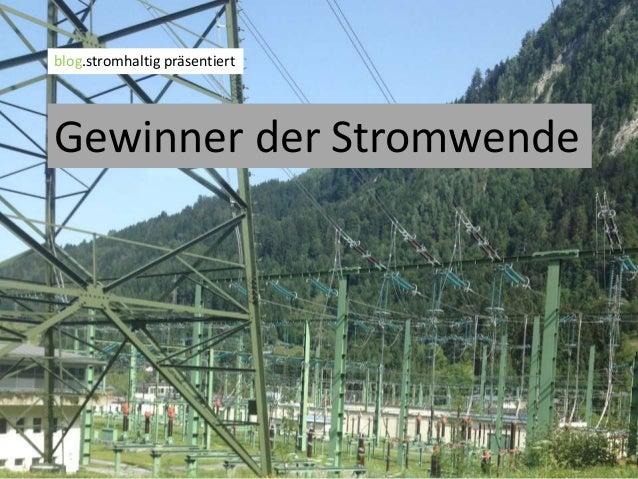 Gewinner der Stromwende blog.stromhaltig präsentiert