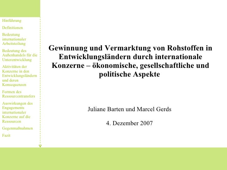 Gewinnung und Vermarktung von Rohstoffen in Entwicklungsländern durch internationale Konzerne – ökonomische, gesellschaftl...