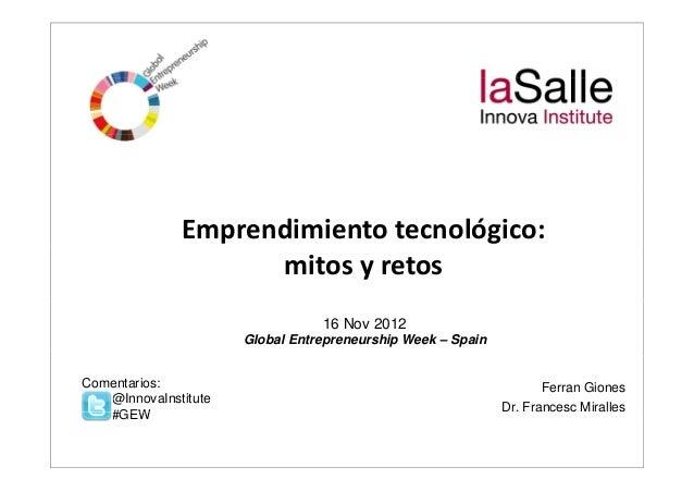 Emprendimientotecnológico:                    mitosyretos                                 16 Nov 2012                 ...