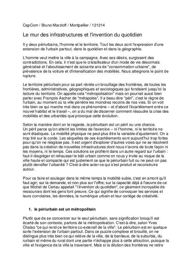 CapCom / Bruno Marzloff / Montpellier / 121214Le mur des infrastructures et linvention du quotidienIl y deux périurbains, ...