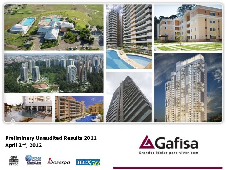 Preliminary Unaudited Results 2011April 2nd, 2012                                     1