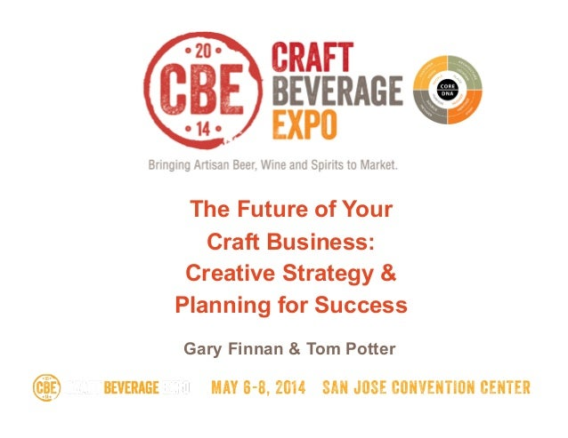 Gary Finnan & Tom Potter The Future of Your Craft Business: Creative Strategy & Planning for Success
