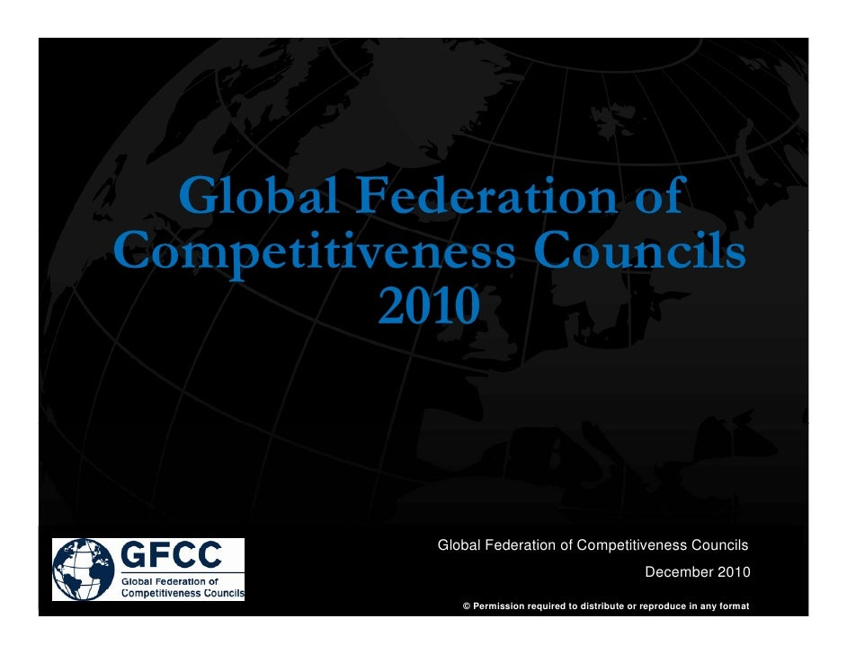 Global Federation ofCompetitiveness Councils          2010            Global Federation of Competitiveness Councils       ...