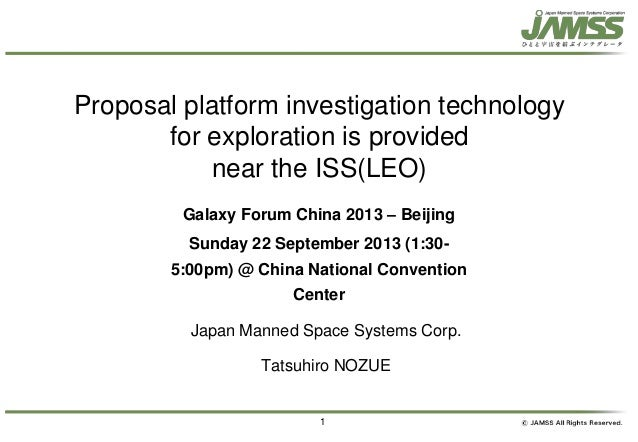 1 Proposal platform investigation technology for exploration is provided near the ISS(LEO) Japan Manned Space Systems Corp...