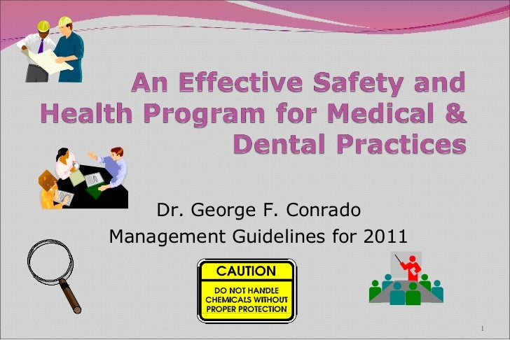 Dr. George F. Conrado Management Guidelines for 2011