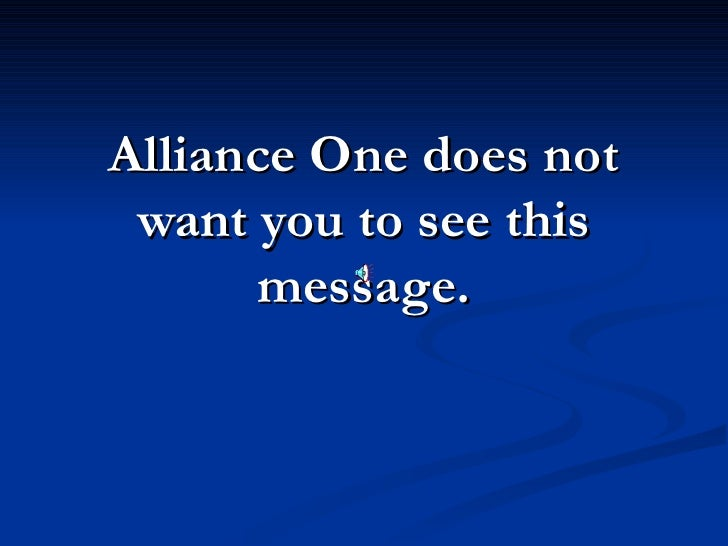 Alliance One does not  want you to see this       message.