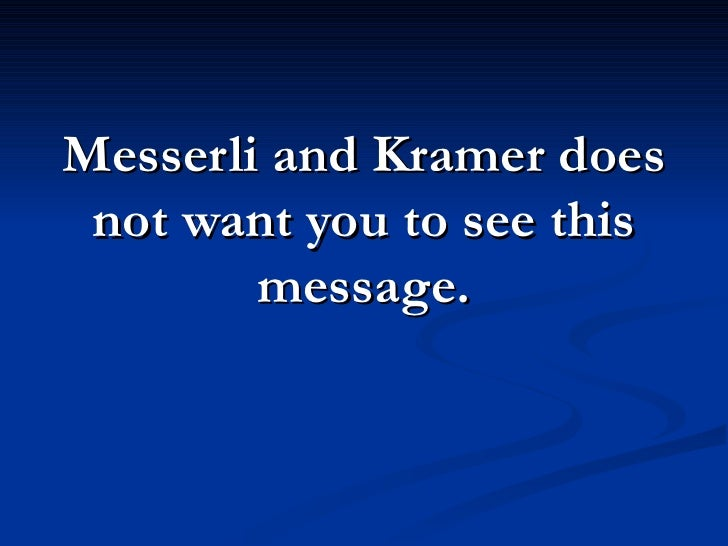 Messerli and Kramer does  not want you to see this         message.