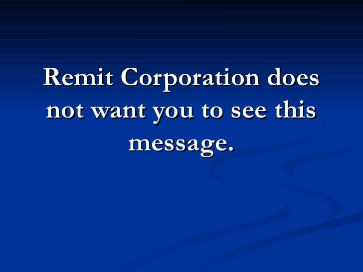 Stop Remit Corporation. Call 877-737-8617 for help.