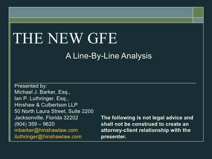 THE NEW GFE A Line-By-Line Analysis Presented by: Michael J. Barker, Esq.,  Ian P. Luthringer, Esq., Hinshaw & Culbertson ...