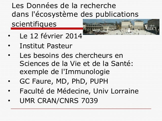 Les Données de la recherche dans l'écosystème des publications scientifiques • • •  • • •  Le 12 février 2014 Institut Pas...