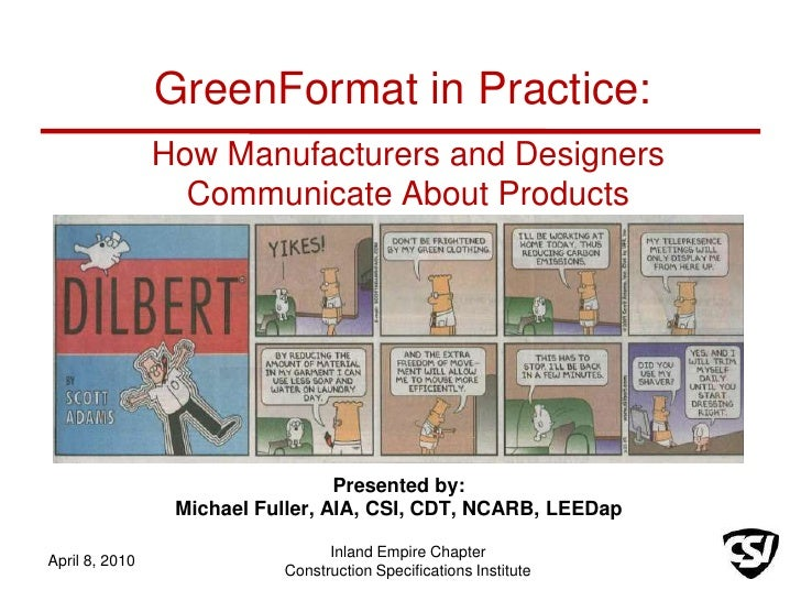 How Manufacturers and Designers Communicate About Products<br />Presented by:<br />Michael Fuller, AIA, CSI, CDT, NCARB, L...