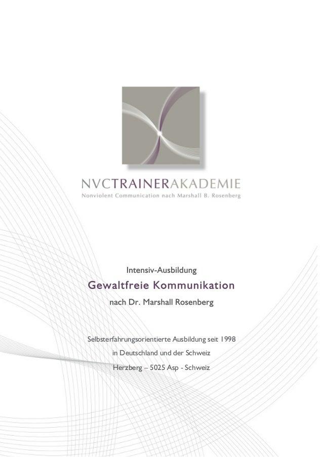 Selbsterfahrungsorientierte Ausbildung seit 1998 in Deutschland und der Schweiz Herzberg – 5025 Asp - Schweiz