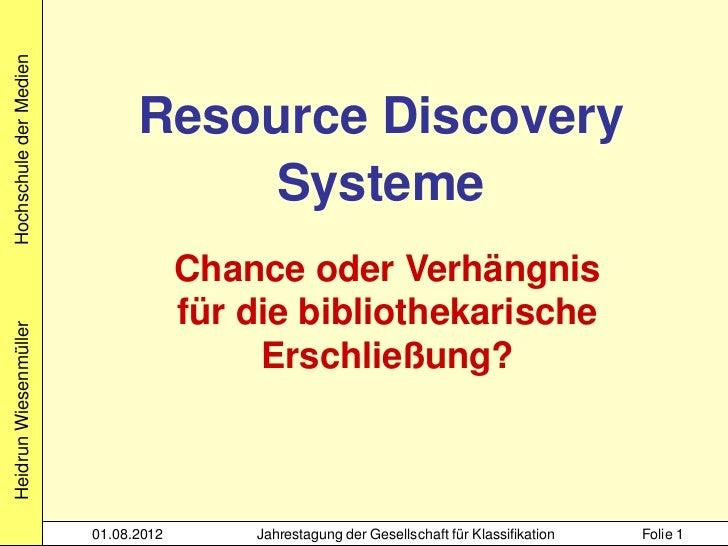 Hochschule der Medien                              Resource Discovery                                  Systeme            ...