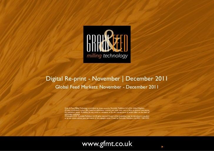 Digital Re-print - November | December 2011   Global Feed Markets: November - December 2011       Grain & Feed Milling Tec...