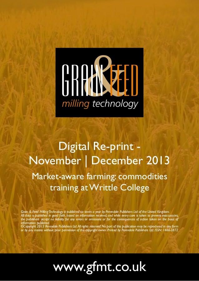 Digital Re-print November | December 2013 Market-aware farming: commodities training at Writtle College Grain & Feed Milli...