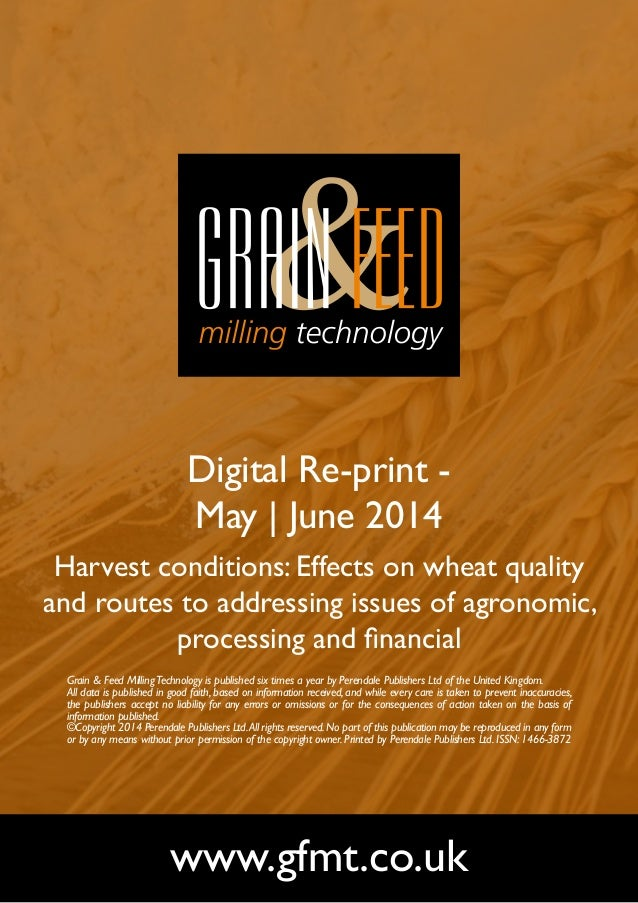 Digital Re-print - May | June 2014 Harvest conditions: Effects on wheat quality and routes to addressing issues of agronom...
