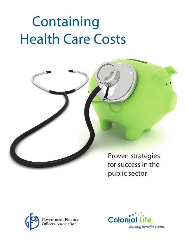 Gfoa 2011 White Paper Containing Health Care Costs