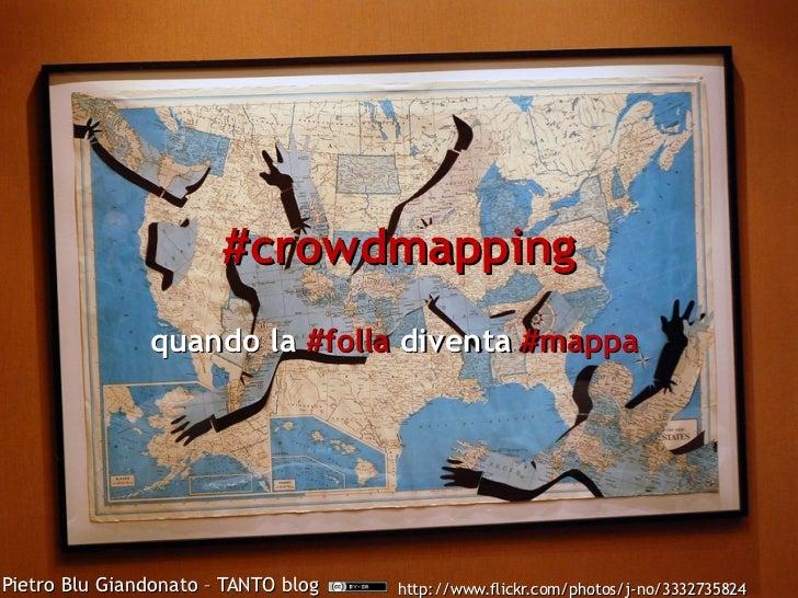 #crowdmapping - quando la #folla diventa #mappa
