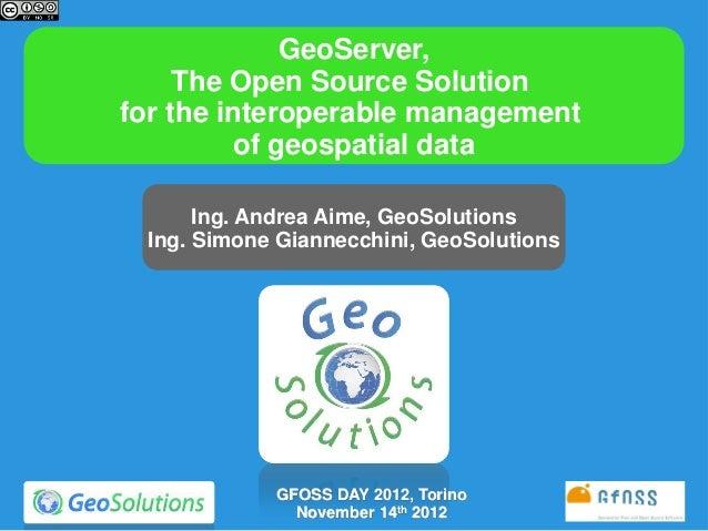 GFOSS Day 2012 GeoServer Presentation
