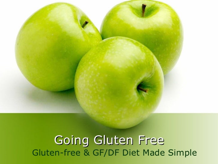 Going Gluten FreeGluten-free & GF/DF Diet Made Simple