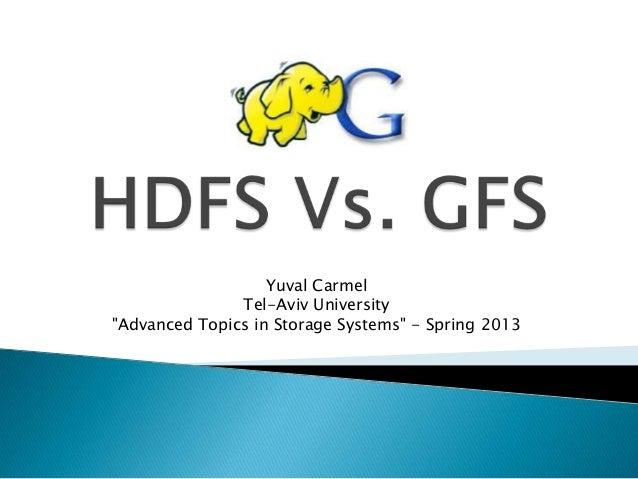 Gfs vs hdfs