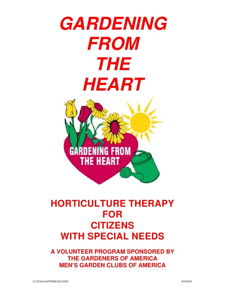 GARDENING                FROM                 THE                HEART         HORTICULTURE THERAPY                  FOR  ...
