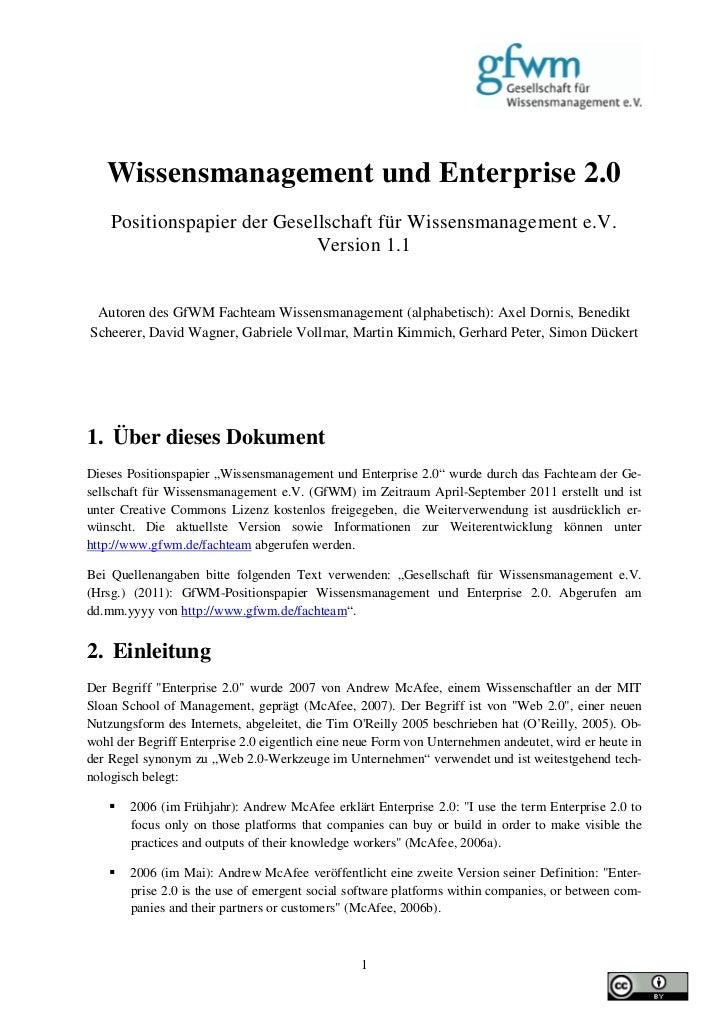 Wissensmanagement und Enterprise 2.0    Positionspapier der Gesellschaft für Wissensmanagement e.V.                       ...