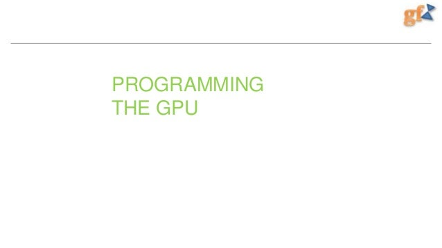 GFX Part 2 - Introduction to GPU Programming