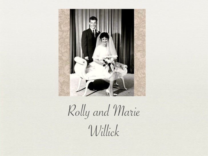 Rolly and Marie     Willick
