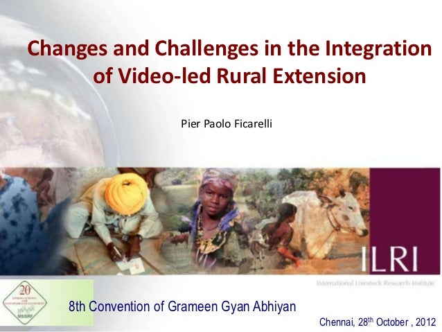 Changes and challenges in the integration of video-led rural extension