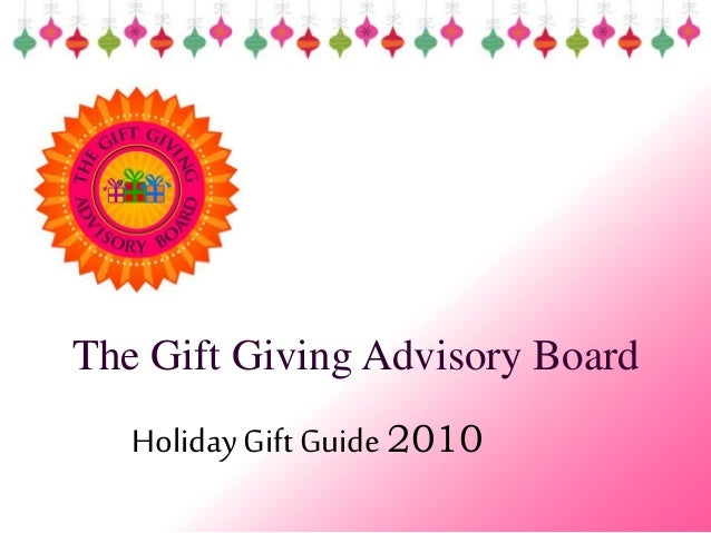 The Gift Giving Advisory Board HolidayGiftGuide2010