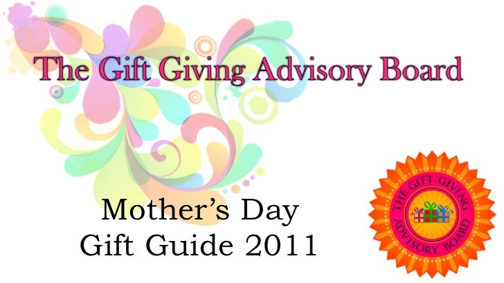 Mother's DayGift Guide 2011