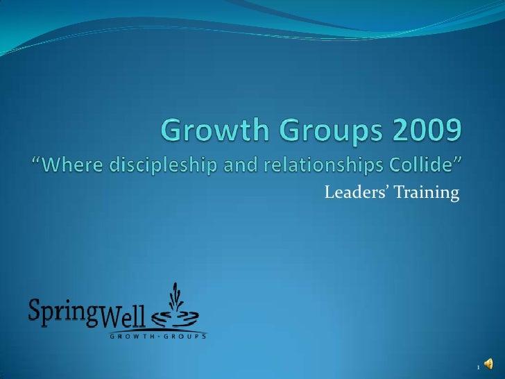 Leaders' Training                         1