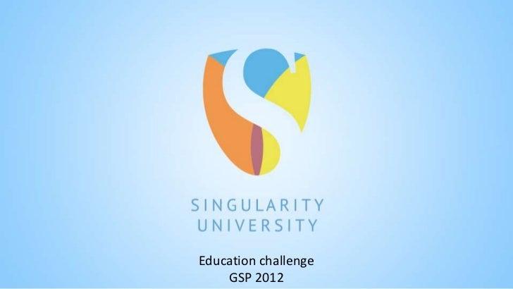 Education challenge    GSP 2012