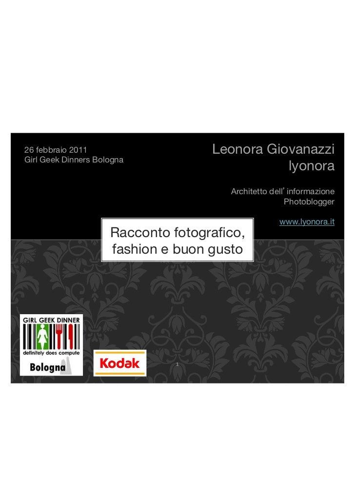 """26 febbraio 2011""""                    Leonora Giovanazzi!Girl Geek Dinners Bologna!                                        ..."""