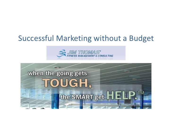 Successful Marketing without a Budget<br />