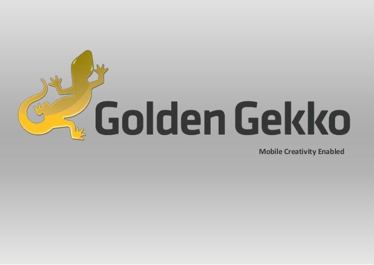 Golden Gekko - It's all about mobile apps