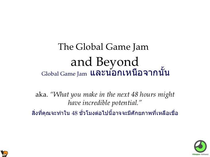 Beyond the Global Game Jam