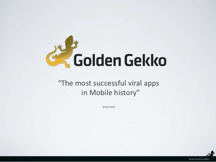 """The most successful viral apps in Mobile history""<br />20 Oct 2010<br />"