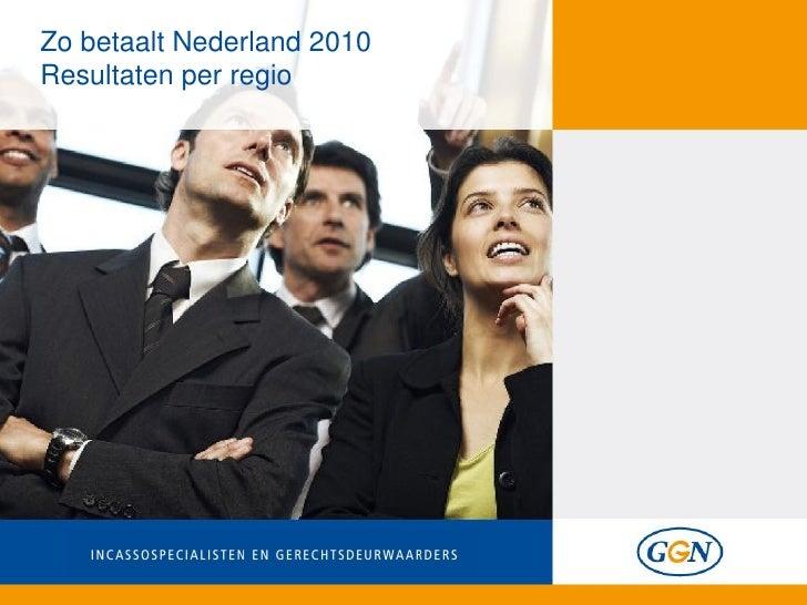 Zo betaalt Nederland 2010Resultaten per regio