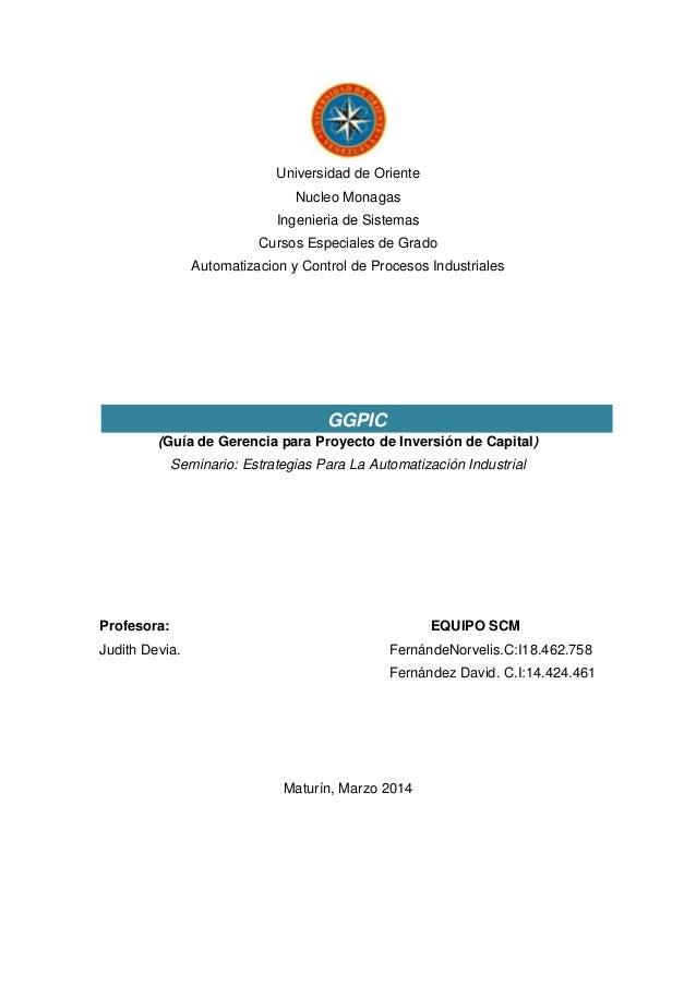 Universidad de Oriente Nucleo Monagas Ingenieria de Sistemas Cursos Especiales de Grado Automatizacion y Control de Proces...
