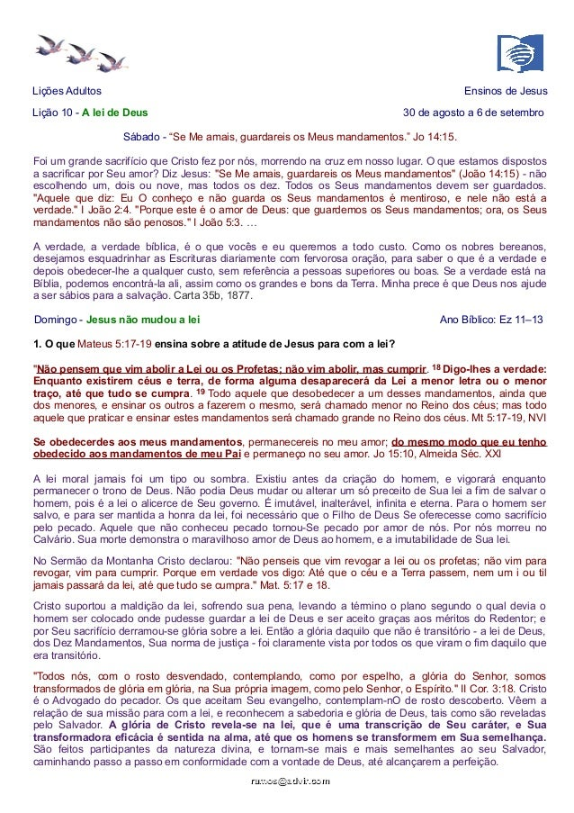 """Lições Adultos Ensinos de Jesus  Lição 10 - A lei de Deus 30 de agosto a 6 de setembro  Sábado - """"Se Me amais, guardareis ..."""