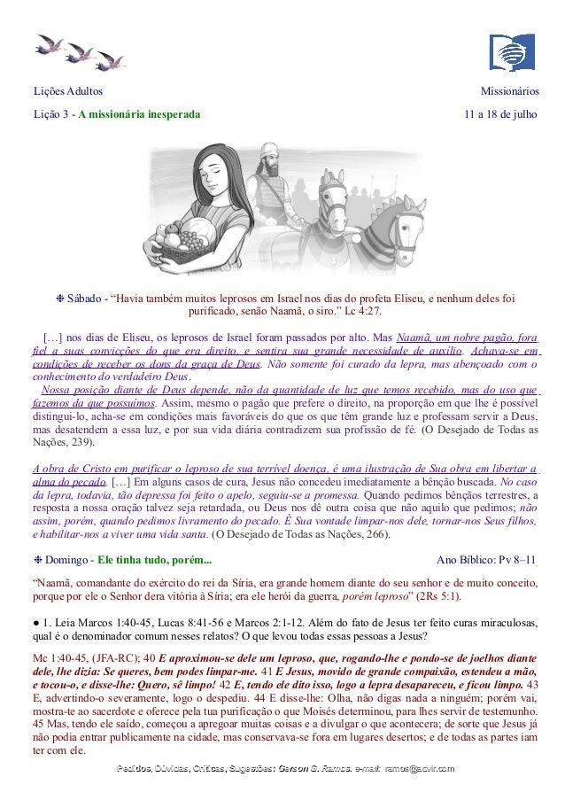 """Lições Adultos Missionários Lição 3 - A missionária inesperada 11 a 18 de julho ❉ Sábado - """"Havia também muitos leprosos e..."""