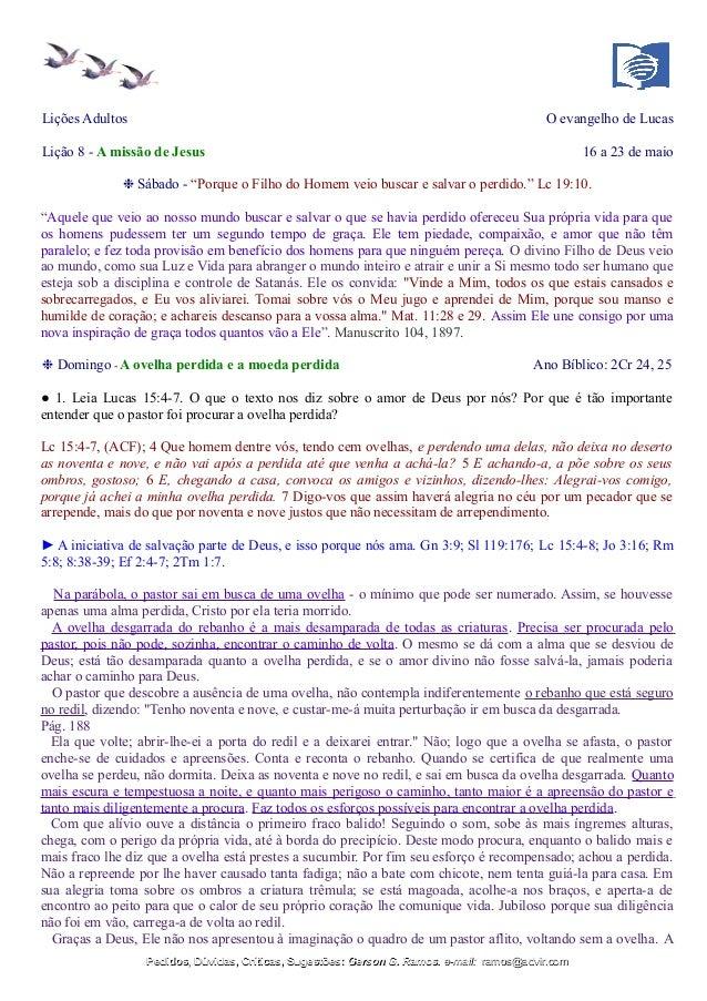 """Lições Adultos O evangelho de Lucas Lição 8 - A missão de Jesus 16 a 23 de maio ❉ Sábado - """"Porque o Filho do Homem veio b..."""