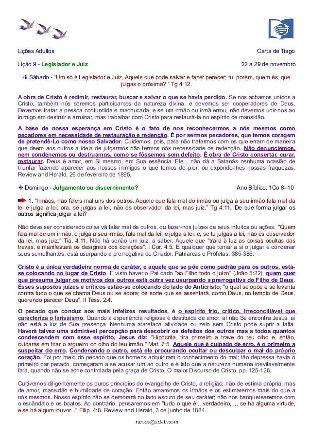 """Lições Adultos Carta de Tiago  Lição 9 - Legislador e Juiz 22 a 29 de novembro  ❉ Sábado - """"Um só é Legislador e Juiz, Aqu..."""