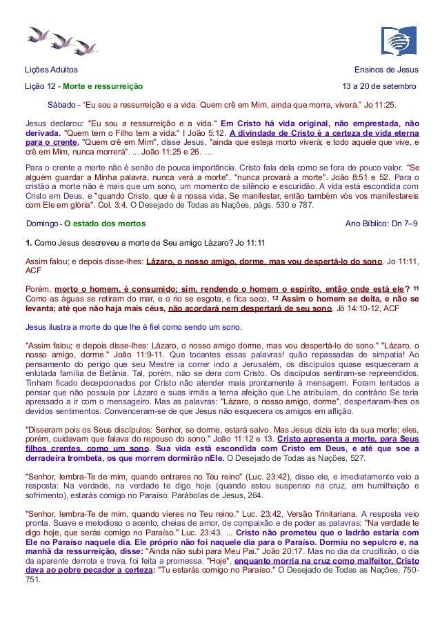 """Lições Adultos Ensinos de Jesus  Lição 12 - Morte e ressurreição 13 a 20 de setembro  Sábado - """"Eu sou a ressurreição e a ..."""