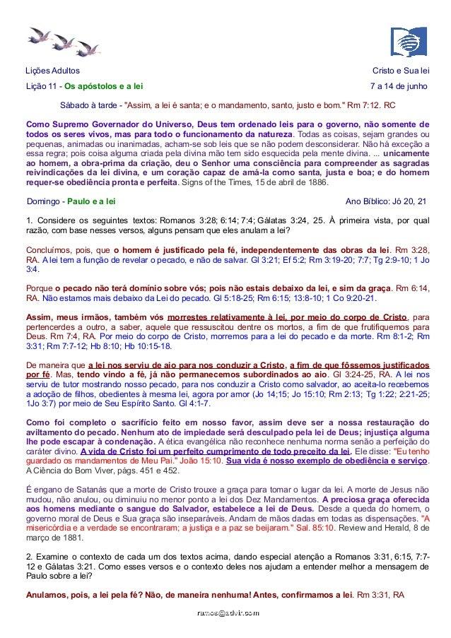 """Lições Adultos Cristo e Sua lei Lição 11 - Os apóstolos e a lei 7 a 14 de junho Sábado à tarde - """"Assim, a lei é santa; e ..."""